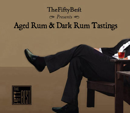 The Fifty Best Premium Aged Rum & Dark Rum Tastings