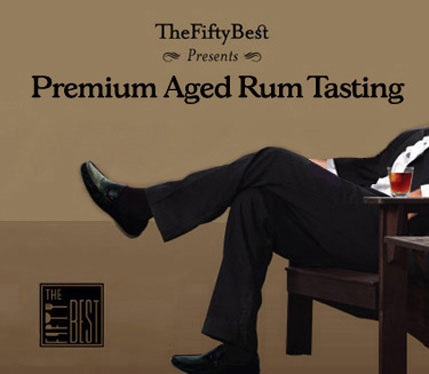 The Fifty Best Premium Aged Rum Tasting