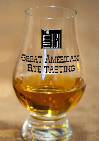 The Fifty Best Rye Whiskey Tasting