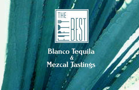 The Fifty Best Blanco Tequila & Mezcal Tastings 2019