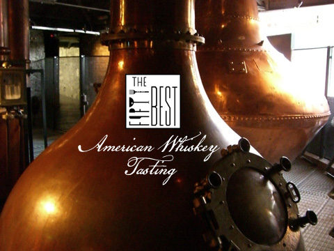 The Fifty Best American Whiskey Tasting