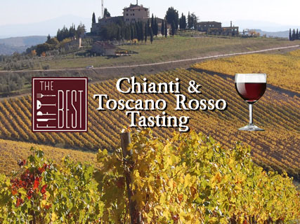 The Fifty Best Chianti & Toscano Rosso Tasting