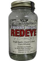 Friday Night Red Eye Corn Whiskey