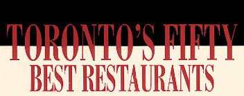 Fifty Best Toronto Restaurants